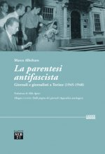 La parentesi antifascista - Le testate piemontesi 1945-1948